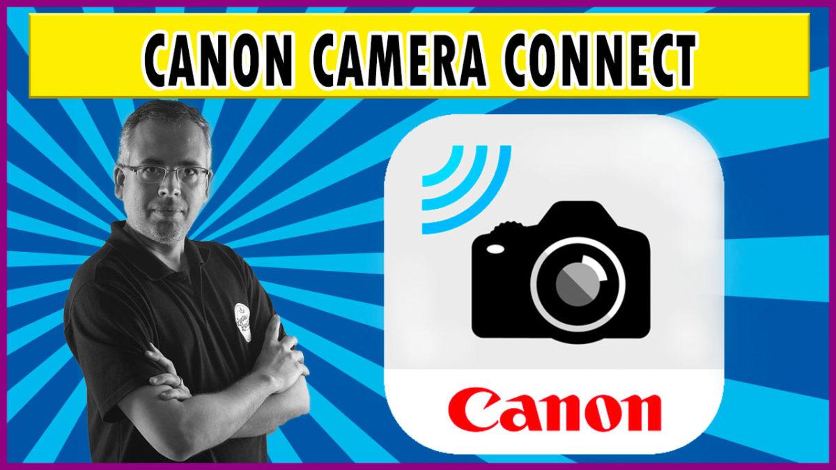 Canon Camera Connect – Como passar fotos da câmera para o celular