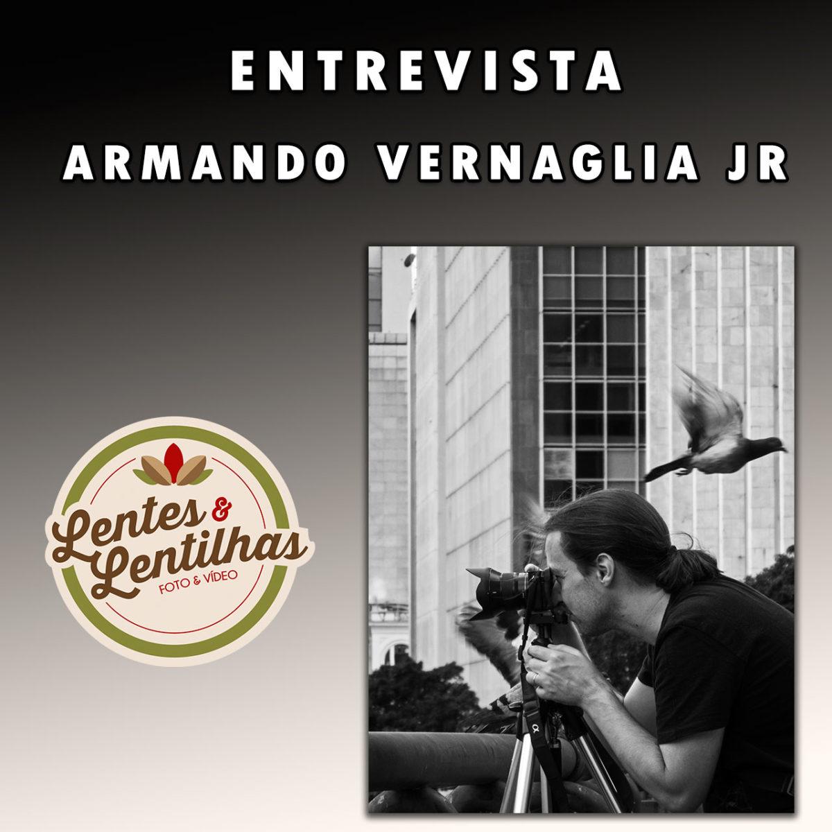 Entrevista: Armando Vernaglia Jr – Gravação de vídeo com DSLR