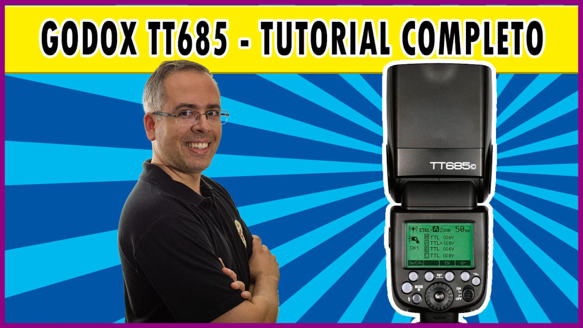 Flash Godox TT685 – Tutorial completo