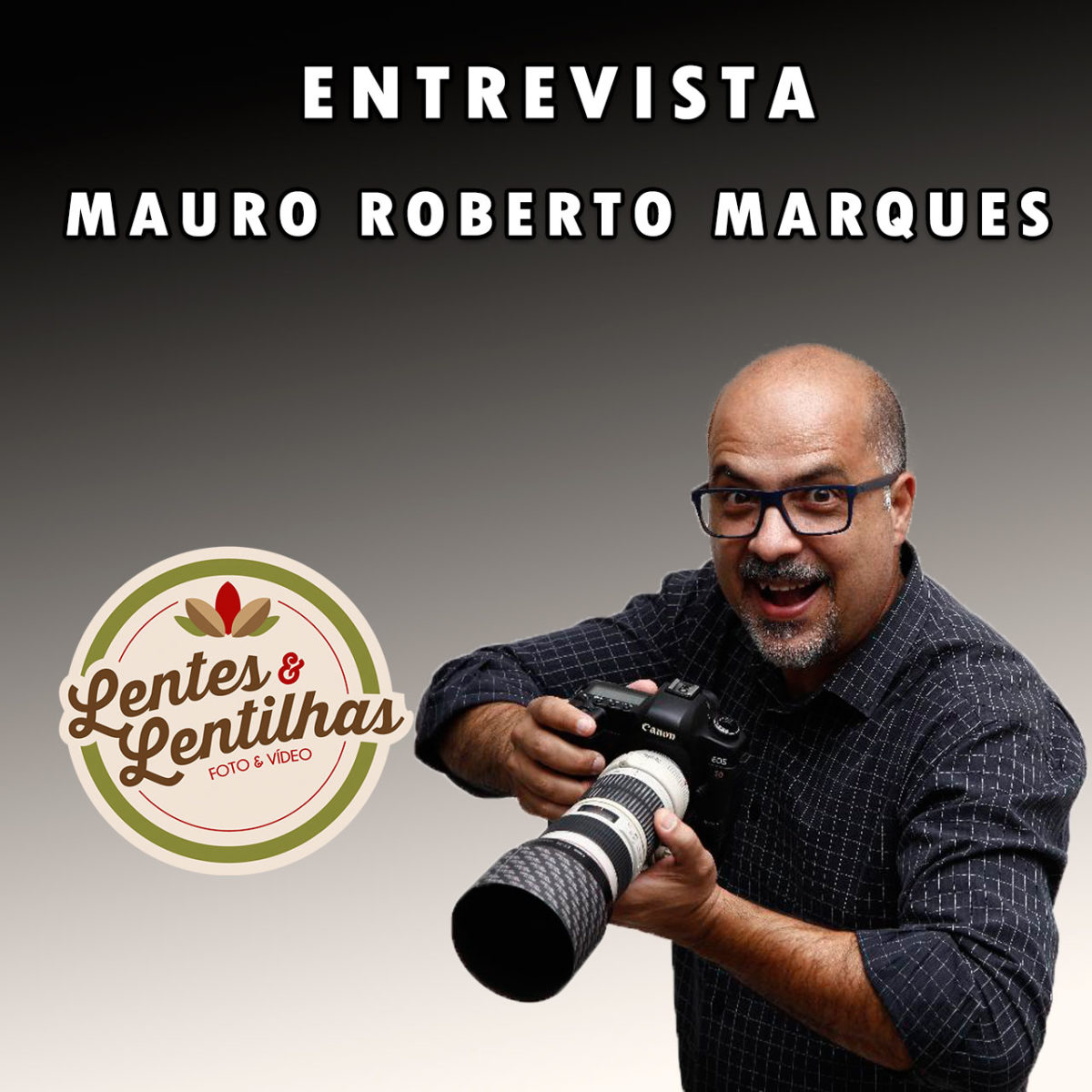 Entrevista Mauro Roberto Marques - O Fotorista