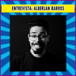 Entrevista: Alberlan Barros do canal Astro Space | Podcast #014