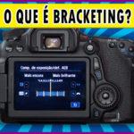 O que é Bracketing e como fazer uma foto HDR no Lightroom