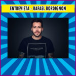 Entrevista – Rafael Bordignon | Podcast #18