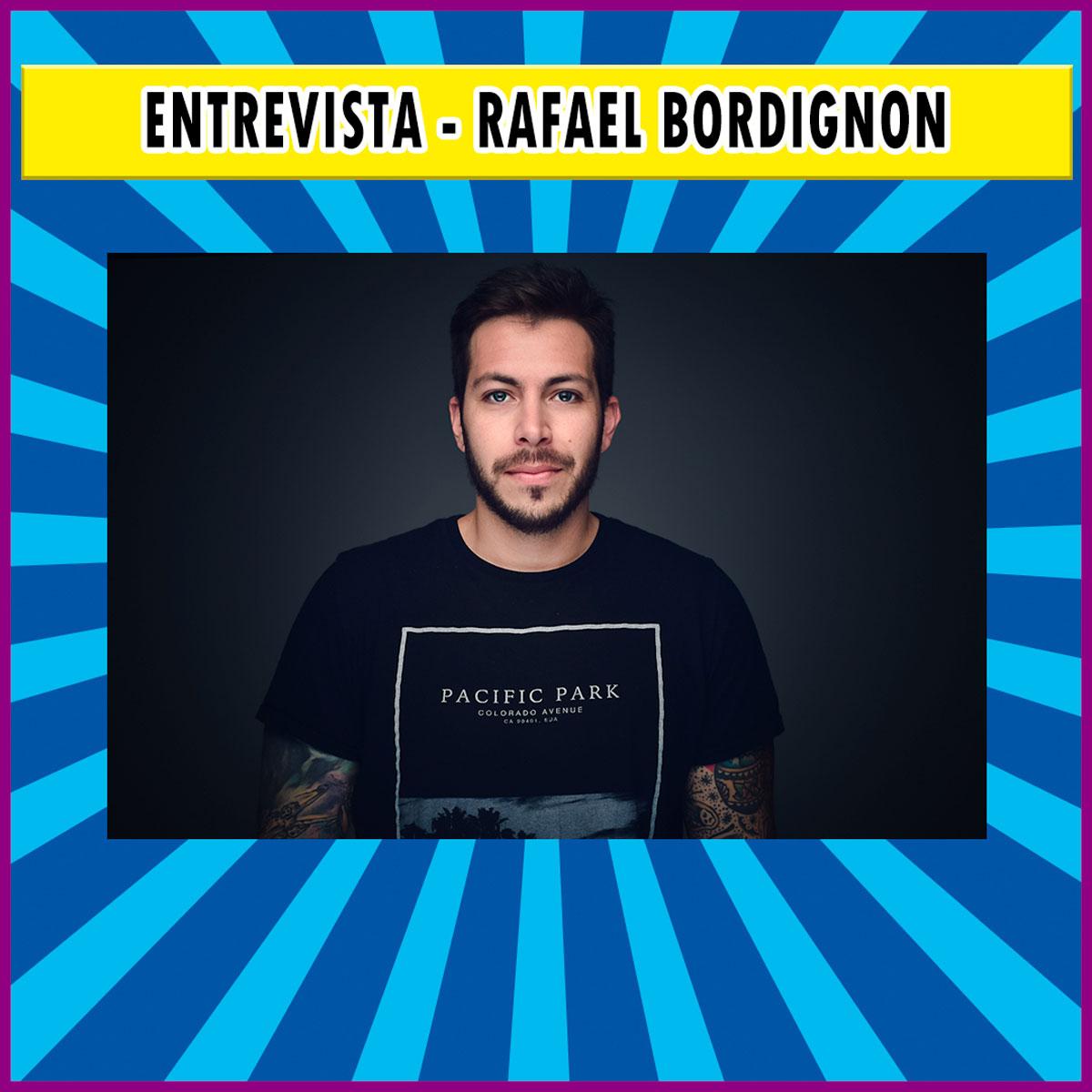 Entrevista – Rafael Bordignon   Podcast #18