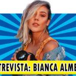 Entrevista – Bianca Almeida do canal Bianca Fotografia