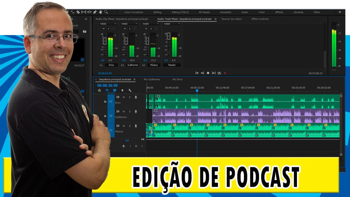 Como editar podcast com o Adobe Premiere