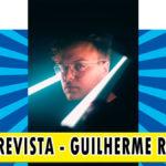 Entrevista – Guilherme Rossi | Podcast #26