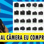 Qual câmera comprar em 2021?